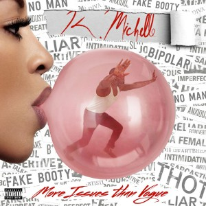 K. Michelle - More Issues Than Vogue CD - ATCD 10417