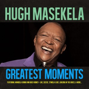 Hugh Masekela - Greatest Moments Of CD - CDGBS 004
