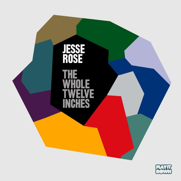 Jesse Rose - The Whole Twelve Inches CD - PIDCD 1