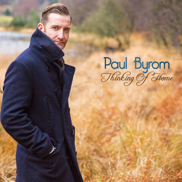 Paul Byrom - Thinking of Home CD - SHAN 53021