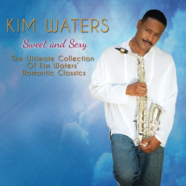 Kim Waters - Sweet And Sexy CD - SHAN 5415