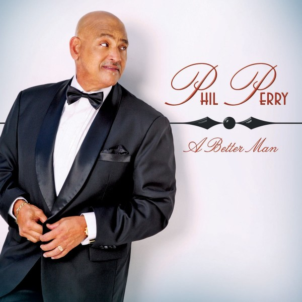 Phil Perry - A Better Man  CD - SHAN 5424