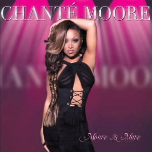 Chante Moore - Moore Is More CD - SLCD 338