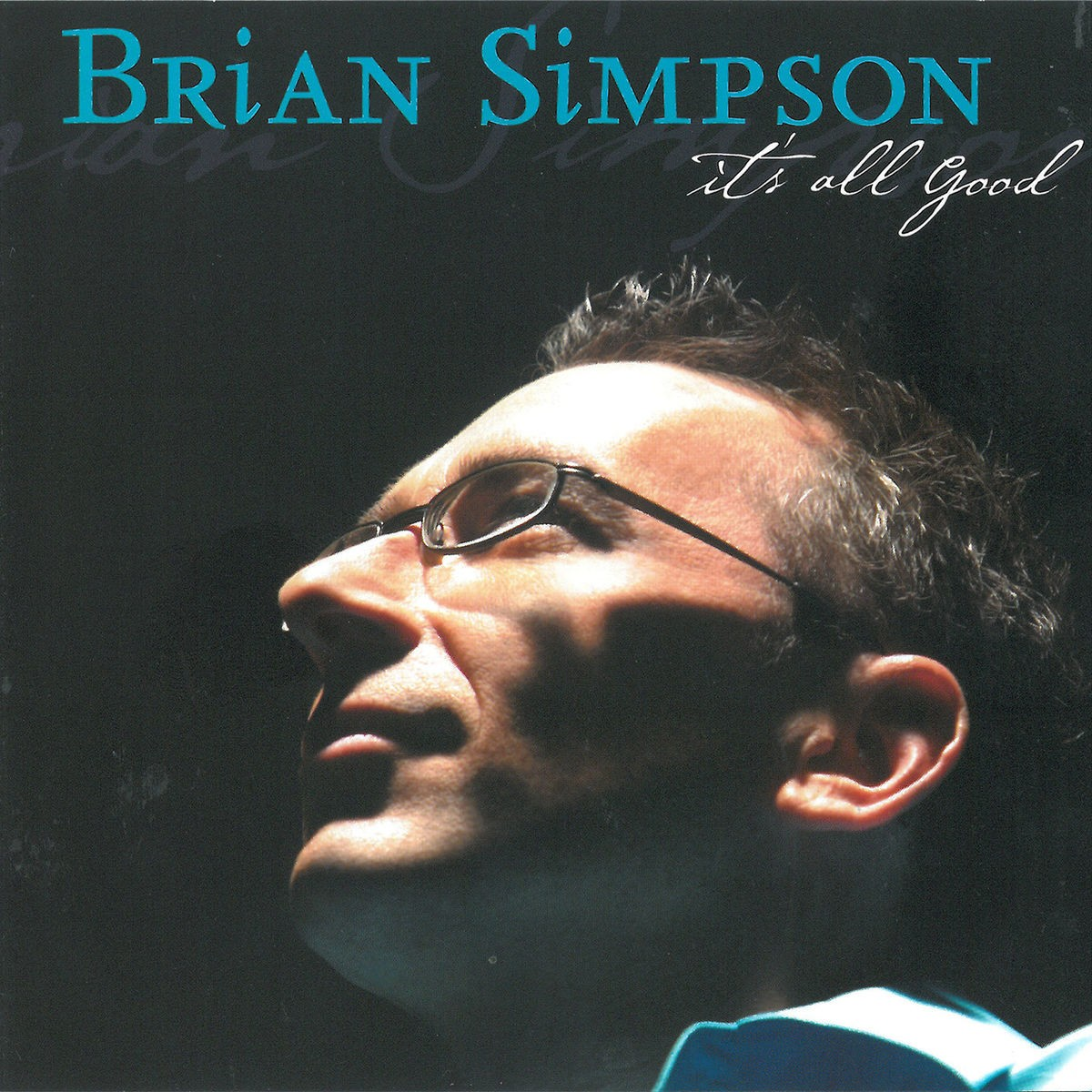 Brian Simpson - It's All Good CD - SLCD 341