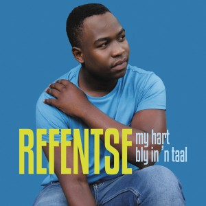 Refentse - My Hart Bly in 'n Taal CD - CDSEL0187
