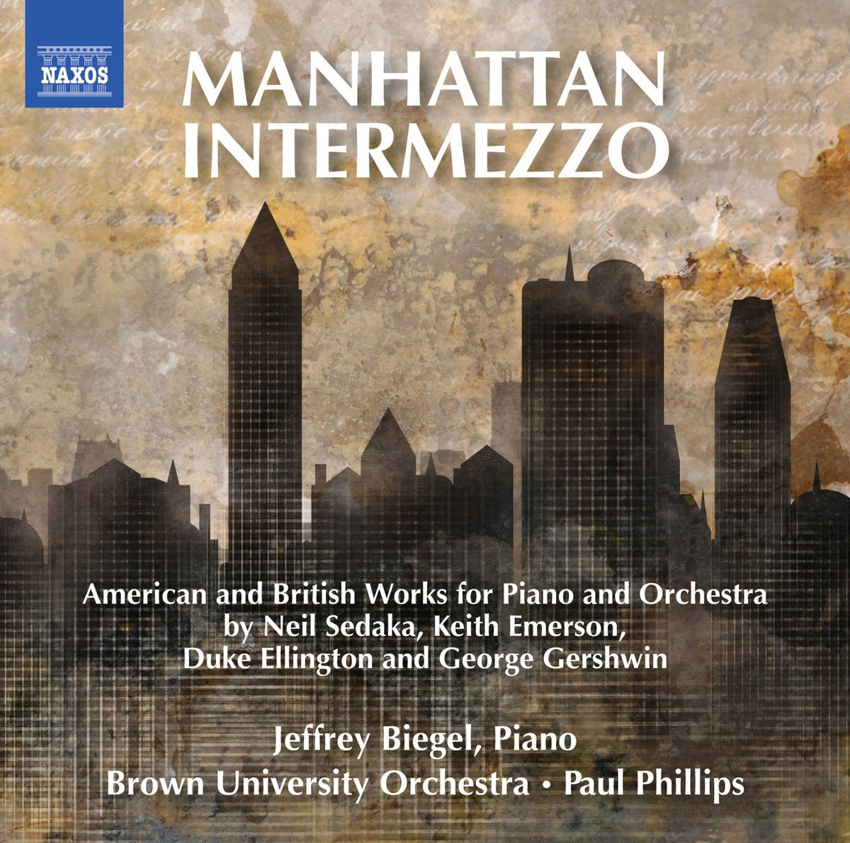 Jeffrey Biegel , Brown University Orchestra & Paul Phillips - Manhattan Intermezzo CD - 8573490