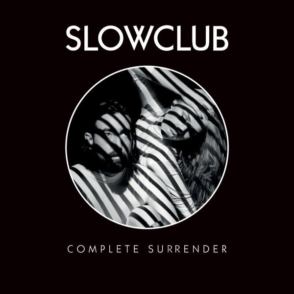 Slow Club - Complete Surrender CD - 06025 3776379