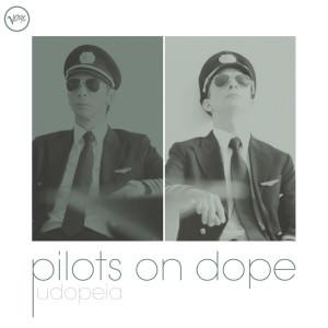 Pilots On Dope - Udopeia CD - 06025 3779749