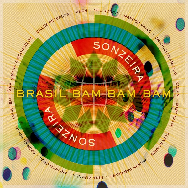 Sonzeira - Brasil Bam Bam Bam (Gilles Peterson Presents Sonzeira) CD - 06025 3781240