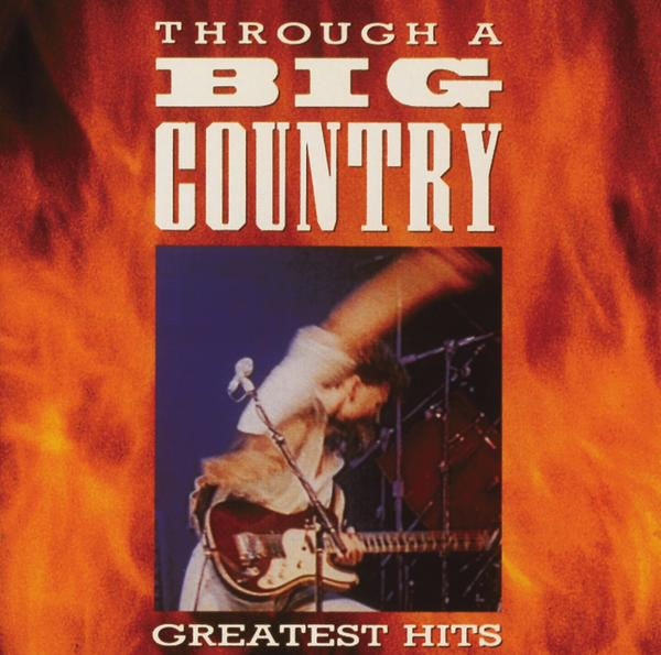 Big Country - Through a Big Country - The Greatest Hits CD - 07314 5323682