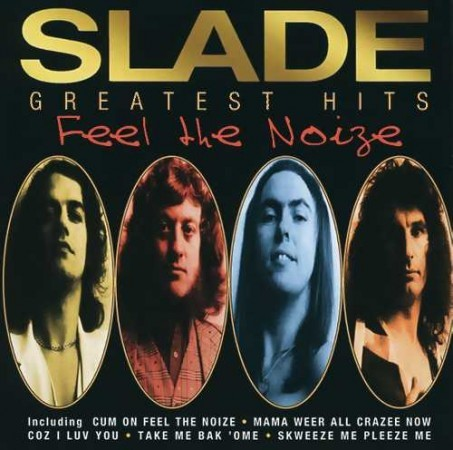 Slade - Feel The Noize - Greatest Hits CD - 07314 5371052