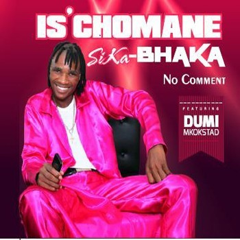 Is' Chomane Sika Bhaka - No Comment CD - CDRBL 816