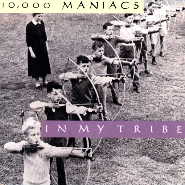 10,000 Maniacs - In My Tribe VINYL - 8122794724