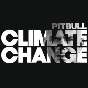 Pitbull - Climate Change CD - CDRCA7504