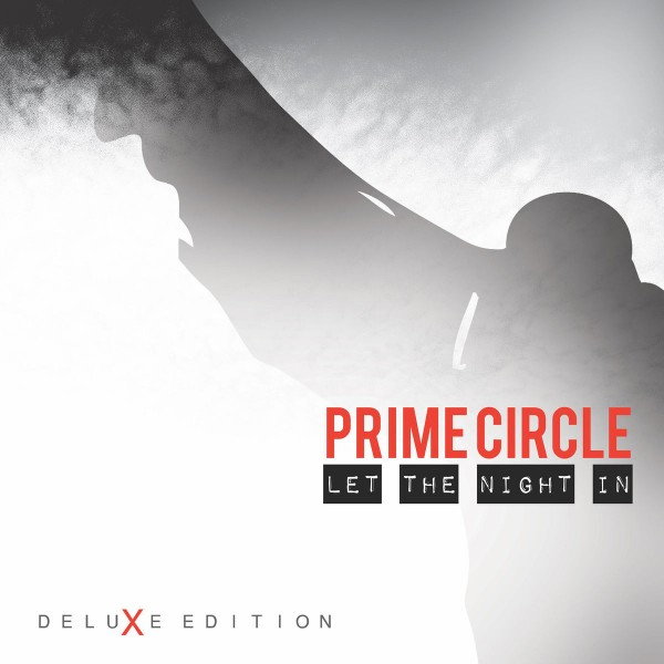 Prime Circle - Let the Night In (DeluXe Edition) CD - PCCD 007