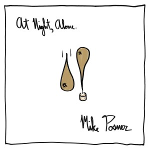 Mike Posner - At Night, Alone. CD - 06025 4781685