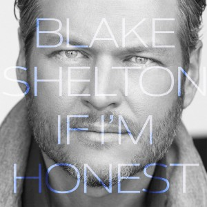 Blake Shelton - If I'm Honest CD - WBCD 2367