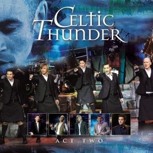 Celtic Thunder - Act Two CD - 88875087662