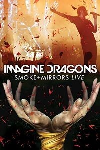 Imagine Dragons - Smoke + Mirrors Live DVD - 50345 0412207