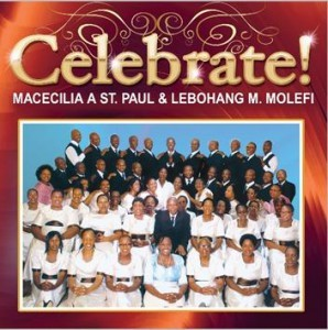 Macecilia A St. Paul & Lebohang M. Molefi - Celebrate! CD - CDSM658