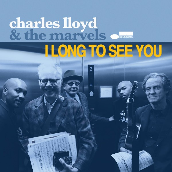 Charles Lloyd & The Marvels - I Long To See You CD - 06025 4765257