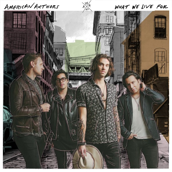 American Authors - What We Live For CD - 06025 4785927