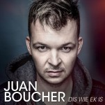 Juan Boucher - Dis Wie Ek Is CD - VONK375