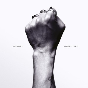 Savages - Adore Life VINYL - OLE10761