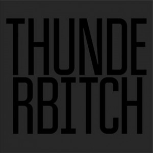 Thunderbitch - Thunderbitch VINYL - RTRADLP795
