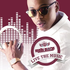 Mobi Dixon - Live The Music CD - CDHAF1158