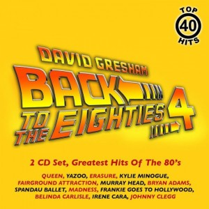 David Gresham: Back To The Eighties Volume 4 CD - DGR1966