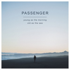 Passenger - Young as the Morning Old as the Sea CD - PASSCDLP9
