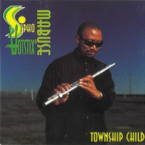 Sipho Hotstix Mabuse - Township Child (Digitally Remastered) CD - GRMS 007