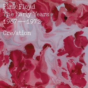 Pink Floyd - The Early Years, 1967-1972, Cre/ation CD - 88985363142