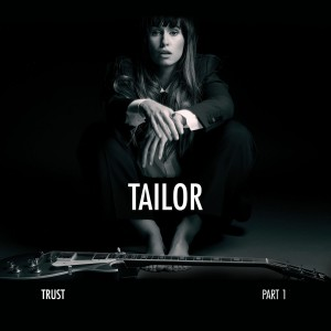 Tailor - Trust Part 1 CD - TAILOR5