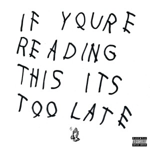 Drake - If You're Reading This It's Too Late VINYL - 06025 4797345