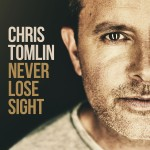 Chris Tomlin - Never Lose Sight CD - 50999 6802912