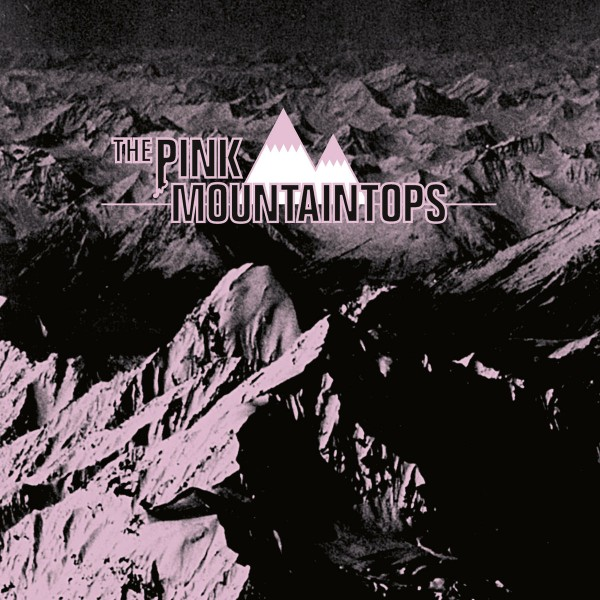 Pink Mountaintops - Pink Mountaintops VINYL - JAG067LP