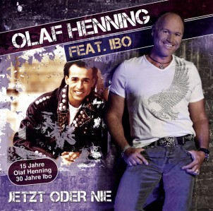 Olaf Henning - Jetzt oder nie (feat. Ibo) CD - 88883741452