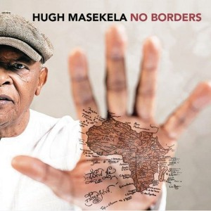 Hugh Masekela - No Borders CD - CDRBL 848