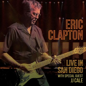 Eric Clapton With J.J. Cale - Live in San Diego (with Special Guest JJ Cale) CD - 9362491855
