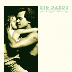 John Cougar Mellencamp - Big Daddy VINYL - 06025 4784324