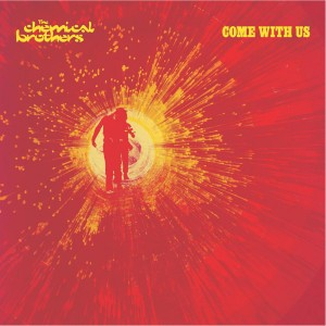 The Chemical Brothers - Come With Us VINYL - 07243 8116821