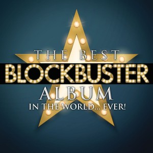 The Best Blockbuster Album in the World... Ever! CD - DARCD 3165