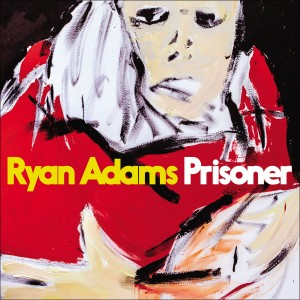 Ryan Adams - Prisoner CD - 06025 5713455