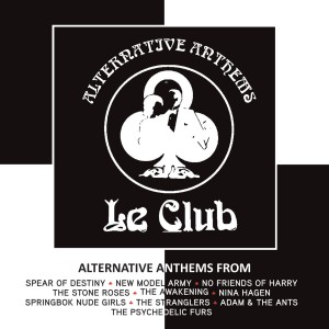 Le Club Alternative Anthems CD - CDBSP3364
