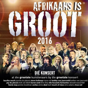 Afrikaans Is Groot 2016 - Die Konsert CD - CDJUKE 166