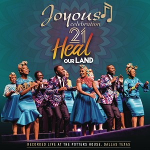 Joyous Celebration - 21: Heal Our Land (Recorded Live At The Potters House, Dallas Texas) CD - CDPAR5111