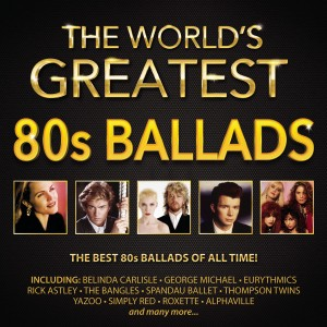 The World's Greatest 80s Ballads CD - CDBSP3369