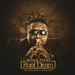 Mashabela Galane - Bona That Rural Dream CD - CDRBL 878